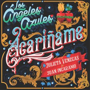 Acariñame (Ft. Juan Ingaramo, Los Ángeles Azules y Jay de la Cueva)