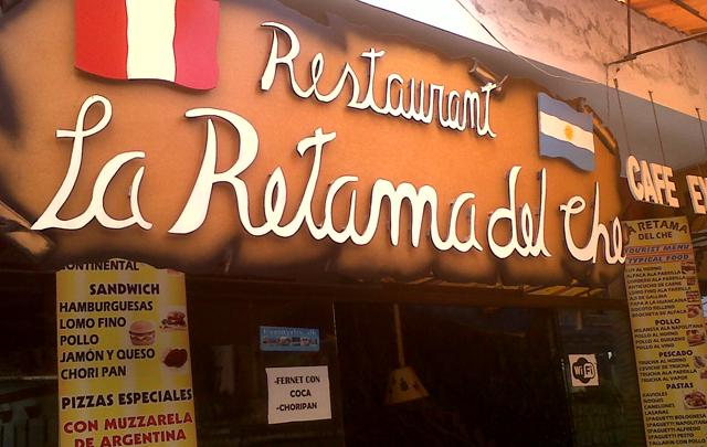 La retama del che! Restaurant de un argentino en Machu picchu
