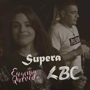 Supera (FT.  Eugenia Quevedo)